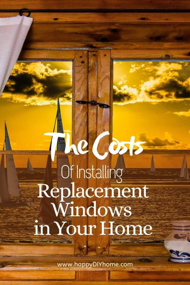 Costs of Installing Replacement Windows in Your Home