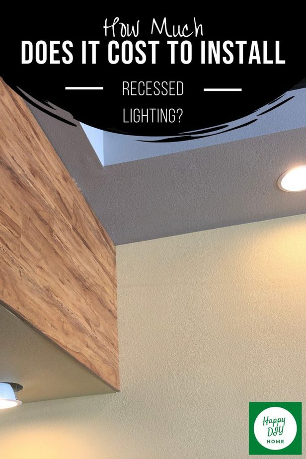 Cost to Install Recessed Lighting 2